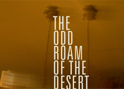 The Odd Roam of the Desert